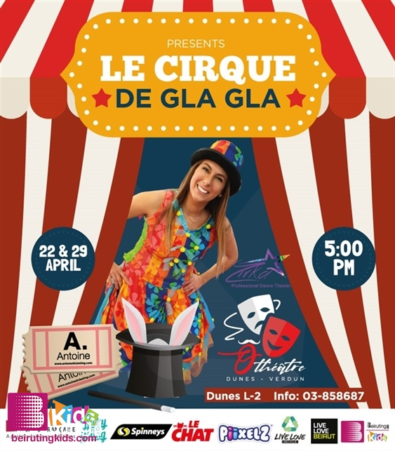 Activity Kids Shows Le Cirque Gla Gla Lebanon